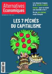 Marc Chevallier et Christian Chavagneux - Alternatives économiques N° 393, septembre 20 : Les 7 péchés du capitalisme.