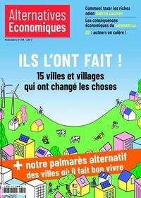 Laurent Jeanneau - Alternatives économiques N° 399, mars 2020 : Ils l'ont fait ! - 15 villes et villages qui ont changé les choses.
