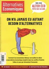 Marc Chevalier - Alternatives économiques N° 406, novembre 202 : On n'a jamais eu autant besoin d'alternatives.