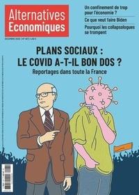 Marc Chevallier - Alternatives économiques N° 407, décembre 202 : Plans sociaux : le Covid a-t-il bon dos ? - Reportages dans toute la France.