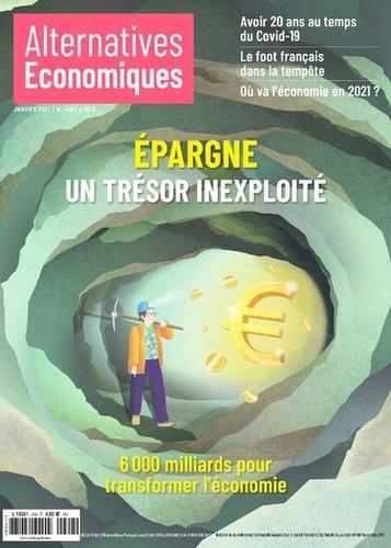 Marc Chevallier - Alternatives économiques N° 408, janvier 2021 : Epargne, un trésor inexploité - 6 000 milliards pour transformer l'économie.