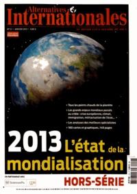 Antoine de Ravignan - Alternatives internationales Hors-série N° 12, Ja : L'état de la mondialisation 2013.