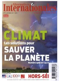 Antoine de Ravignan - Alternatives internationales Hors-série N° 17, no : Climat, les solutions pour sauver la planète - Numéro spécial Cop 21.