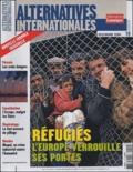 Philippe Frémeaux - Alternatives internationales N° 19, Décembre 2004 : Réfugiés - L'Europe verrouille ses portes.