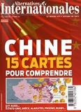Thierry Fremeaux - Alternatives internationales N° 68, septembre 201 : Chine - 15 cartes pour comprendre.