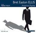 Bret Easton Ellis - American Psycho. 2 CD audio MP3