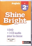 Corinne Escales - Anglais 2de B1 Shine Bright. 1 DVD + 3 CD audio