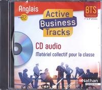 Claire Delarocque et Marie-Hélène Fougeron - Anglais B2 BTS tertiaires 1re et 2e années Active Business Tracks. 1 CD audio