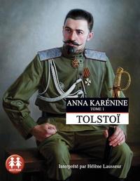 Léon Tolstoï - Anna Karénine Tome 1 : . 2 CD audio MP3