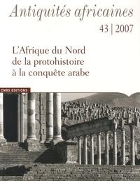 Marc Griesheimer - Antiquités africaines N° 43/2007 : .