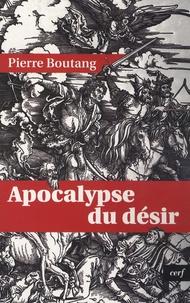 Pierre Boutang - Apocalypse du désir.
