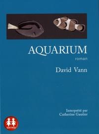 David Vann - Aquarium. 1 CD audio MP3