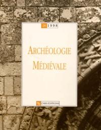 Henri Amouric et  Collectif - Archéologie médiévale N° 28/1998 : .