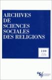 Daniel Vidal et  Collectif - Archives de sciences sociales des religions N° 110, avril-juin 2 : .