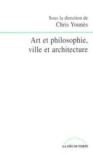 Chris Younès - Art et philosophie, ville et architecture.