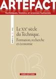 Guy Brucy et Florent Le Bot - Artefact N° 3/2015 : Le XXe siècle technique - Formation, recherche et économie.