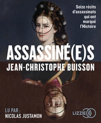 Jean-Christophe Buisson - Assassiné(e)s. 2 CD audio MP3