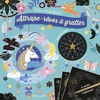 Sandrine Monnier - Attrape-rêves à gratter - Avec 4 cartes à gratter, 2 fils colorés, 1 dépliant et 1 bâtonnet.