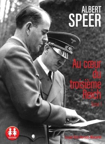 Albert Speer - Au coeur du troisième Reich - Tome 1. 1 CD audio MP3