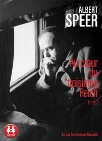 Albert Speer - Au coeur du troisième Reich - Tome 2. 1 CD audio MP3