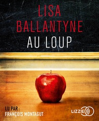 Lisa Ballantyne - Au loup. 1 CD audio MP3