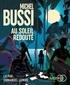 Michel Bussi - Au soleil redouté. 1 CD audio