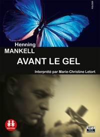 Henning Mankell - Avant le gel. 1 CD audio MP3