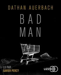 Dathan Auerbach - Bad Man. 2 CD audio MP3