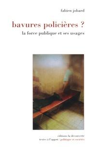 Bavures policières ? La force publique et ses usages.pdf