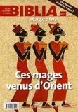 Anne Soupa - Biblia Magazine N° 12, novembre-déce : Ces mages venus d'Orient.