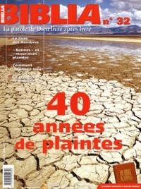 Olivier Artus et Anne Soupa - Biblia N° 32 Octobre 2004 : 40 années de plaintes.