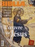 Dominique Ponnau - Biblia N° 35, Janvier 2005 : L'oeuvre de Jésus.