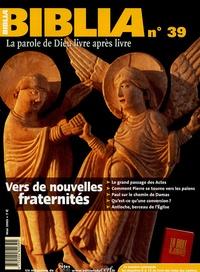 Daniel Marguerat et Grégoire Aslanoff - Biblia N° 39, Mai 2005 : Vers de nouvelles fraternités.
