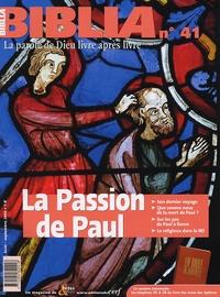 Anne Soupa - Biblia N° 41, Août-Septembr : La Passion de Paul.