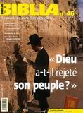 """Anne Soupa - Biblia N° 46, Février 2006 : """"Dieu a-t-il rejeté son peuple ?""""."""