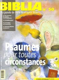 Anne Soupa et Jacques Trublet - Biblia N° 50, Juin-Juillet : Psaumes pour toutes circonstances.