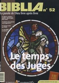 Anne Soupa et Philippe Abadie - Biblia N° 52, Octobre 2006 : Le temps des Juges.