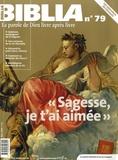 """Anne Soupa - Biblia N° 79 : """"Sagesse, je t'ai aimée""""."""