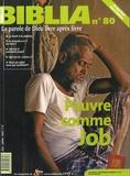 Anne Soupa - Biblia N° 80, Juin-Juillet : Pauvre comme Job.