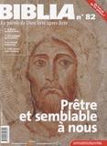 Anne Soupa - Biblia N° 82, Octobre 2009 : Prêtre et semblable à nous.