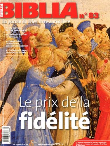 Jacques Descreux - Biblia N° 83, Novembre 2009 : Le prix de la fidélité.