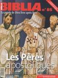 Anne Soupa - Biblia N° 85 : Les Pères apostoliques.