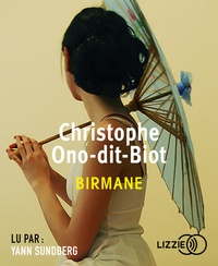 Christophe Ono-dit-Biot - Birmane. 1 CD audio MP3