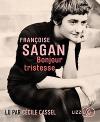 Françoise Sagan - Bonjour tristesse. 1 CD audio MP3