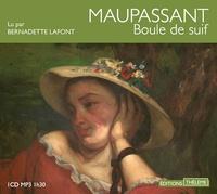 Guy de Maupassant - Boule de suif. 1 CD audio MP3
