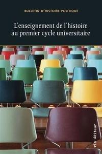 François-Olivier Dorais et Martin Pâquet - Bulletin d'histoire politique Volume 29 N° 1, auto : L'enseignement de l'histoire au premier cycle universitaire.