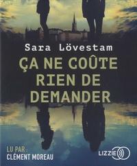 Sara Lövestam - Ca ne coûte rien de demander. 1 CD audio MP3
