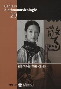 Yves Defrance et Laurent Aubert - Cahiers d'ethnomusicologie N° 20 : Identités musicales.