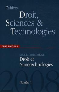 Eric Gaffet et Vincent Mangematin - Cahiers Droit, Sciences et Technologies N° 1 : Droit et nanotechnologies.