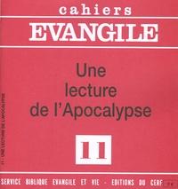Etienne Charpentier - Cahiers Evangile N° 11 : Une lecture de l'Apocalypse.